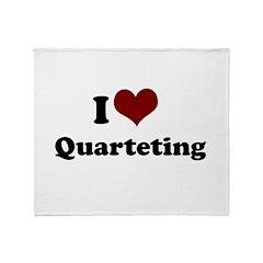 i heart quarteting.png Throw Blanket