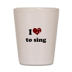 i heart to sing.png Shot Glass