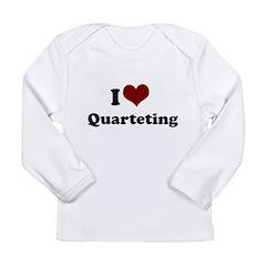 i heart quarteting.png Long Sleeve Infant T-Shirt