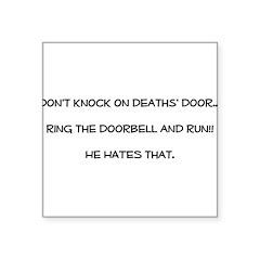 don't knock Square Sticker 3