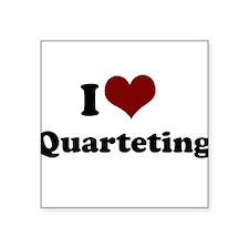 i heart quarteting.png Square Sticker 3