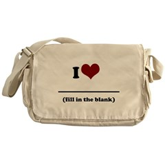 i heart - fill in the blank.png Messenger Bag