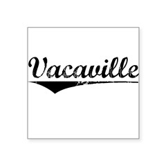vacaville-sq.png Square Sticker 3