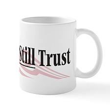 In God We Still Trust Mug