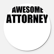 Awesome attorney Round Car Magnet