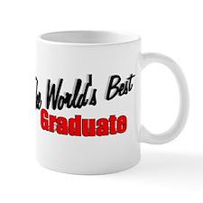 """The World's Best Graduate"" Mug"