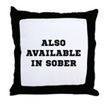 Also In Sober Black.png Throw Pillow