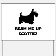 Beam Me Up Scottie Black.png Yard Sign