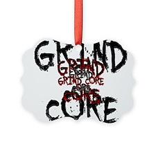 Grind Core Ornament