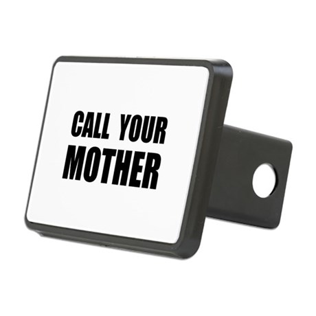 Call Your Mother Black.png Rectangular Hitch Cover