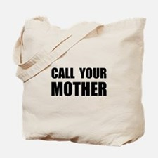 Call Your Mother Black.png Tote Bag