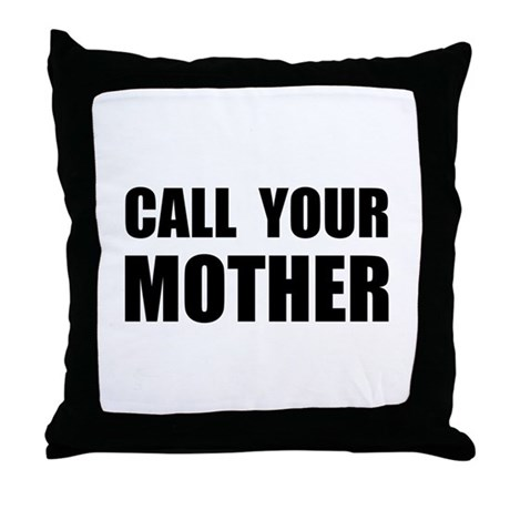 Call Your Mother Black.png Throw Pillow