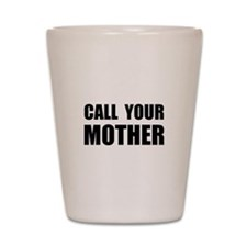 Call Your Mother Black.png Shot Glass