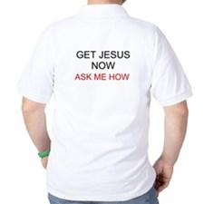 Get Jesus Now T-Shirt