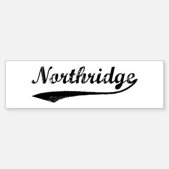 Northridge - Vintage Bumper Bumper Bumper Sticker