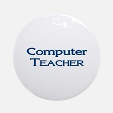 Computer Teacher Ornament (Round)