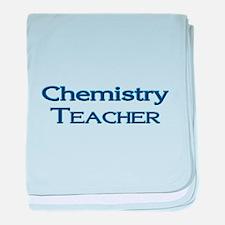 Chemistry Teacher baby blanket