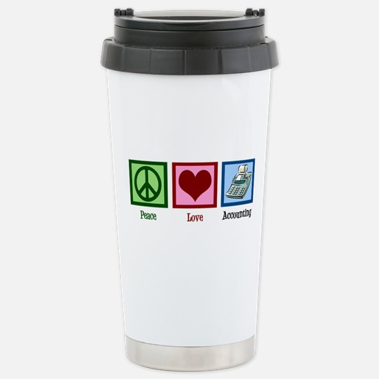 Peace Love Accounting Stainless Steel Travel Mug