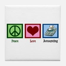 Peace Love Accounting Tile Coaster