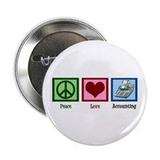 """Peace Love Accounting 2.25"""" Button"""