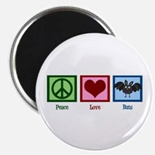 Peace Love Bats Magnet