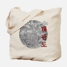 The meaning of TKD Tote Bag