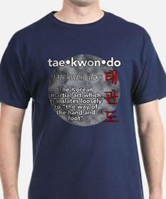 The meaning of TKD T-Shirt