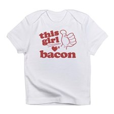 Girl Loves Bacon Infant T-Shirt