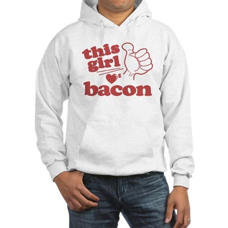 Girl Loves Bacon Hooded Sweatshirt