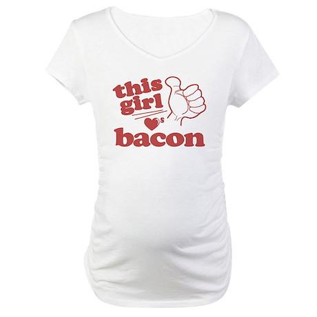 Girl Loves Bacon Maternity T-Shirt