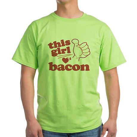Girl Loves Bacon Green T-Shirt