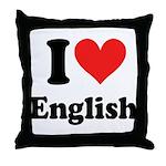 I Love English Throw Pillow