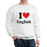 I Love English Sweatshirt