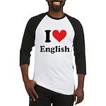 I Love English Baseball Jersey