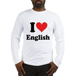 I Love English Long Sleeve T-Shirt