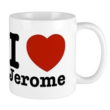 I love Jerome Mug