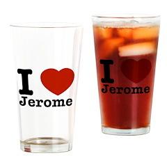 I love Jerome Drinking Glass