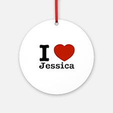I love Jessica Ornament (Round)