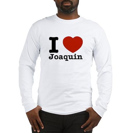 I love Joaquin Long Sleeve T-Shirt