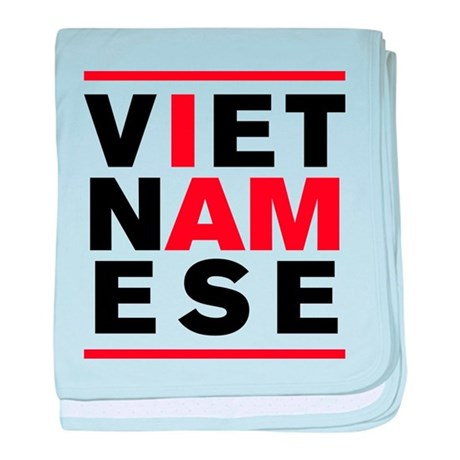 I AM VIETNAMESE baby blanket