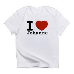 I love Johanne Infant T-Shirt