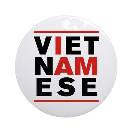 I AM VIETNAMESE Ornament (Round)