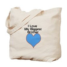 I love for big bro top Tote Bag