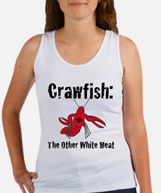 Crawfish, the other white meat Women's Tank Top
