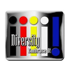 Diversity - Embrace it Mousepad