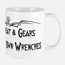 Mud sweat and gears I turn my own wrenchs Mug