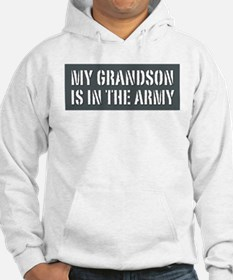 My Grandson is in the Army Hoodie