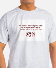 Different paths class of 2012 T-Shirt