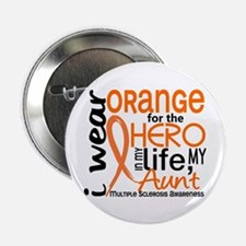 """Hero In Life 2 MS 2.25"""" Button (10 pack)"""
