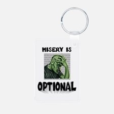 Misery Is Optional ~ jpg 2000x2000.jpg Keychains